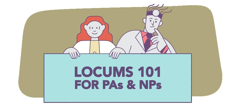 Illustration of locum locum tenens for PAs and NPs